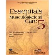 Essentials of Musculoskeletal Care by Armstrong, April D., M.D., 9781625524157