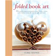 Folded Book Art by Youngs, Clare, 9781782494157