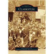 Clarkston by Catallo, Cara; Clarkston Community Historical Society, 9781467114158