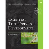 Essential Test-Driven Development by Myers, Robert C., 9780134494159
