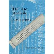 Dc Arc Analysis by Addink, N. W. H., 9781349154159