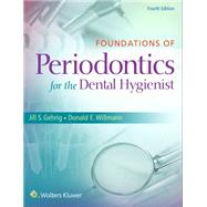 Foundations of Periodontics for the Dental Hygienist by Gehrig, Jill S.; Willmann, Donald E., 9781451194159