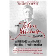 The John Michell Reader by Michell, John; Godwin, Joscelyn, 9781620554159