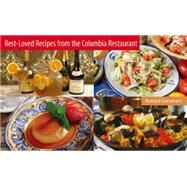 Best-loved Recipes from the Columbia Restaurant by Gonzmart, Richard, 9780942084160