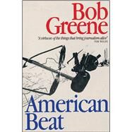 American Beat by Greene, Bob, 9781501194160