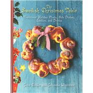 The Swedish Christmas Table by Linder, Jens; Westman, Johanna; Khan, River; Pousette, Ulrika, 9781629144160