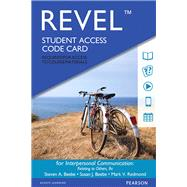 REVEL for Interpersonal Communication -- Access Card by Beebe, Steven A.; Beebe, Susan J.; Redmond, Mark V., 9780134204161