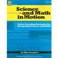 Science and Math in Motion : Middle Grades by , 9780865304161