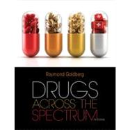 Drugs Across the Spectrum by Goldberg, Raymond, 9781133594161