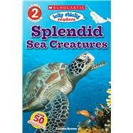 Icky Sticky Readers: Splendid Sea Creatures (Scholastic Reader, Level 2) by Brown, Laaren, 9781338144161