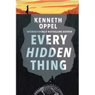 Every Hidden Thing by Oppel, Kenneth, 9781481464161