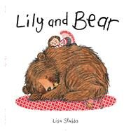 Lily and Bear by Stubbs, Lisa, 9781481444163