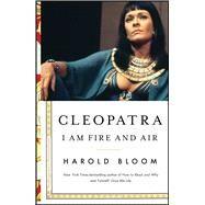 Cleopatra by Bloom, Harold, 9781501164163