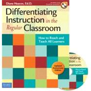 Differentiating Instruction in the Regular Classroom : How to Reach and Teach All Learners by Heacox, Diane; Strickland, Cindy A., 9781575424163