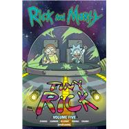 Rick and Morty 5 by Starks, Kyle; Ellerby, Marc; Cannon, C. J., 9781620104163