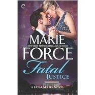 Fatal Justice Cappuano and Holland Unplugged by Force, Marie, 9780373004164