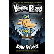 Hombre Perro by Pilkey, Dav, 9781338114164