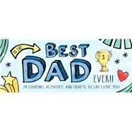 To the Best Dad Ever! by Jackson, Kate, 9781492634164