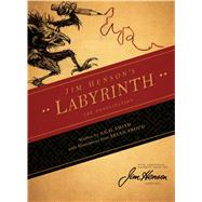 Jim Henson's Labyrinth: The Novelization by Henson, Jim; Froud, Brian; Smith, A.C.H., 9781608864164