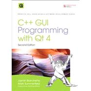 C++ GUI Programming with Qt4 by Blanchette, Jasmin; Summerfield, Mark, 9780132354165