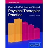 Guide to Evidence-based Physical Therapist Practice by Jewell, Dianne V., Ph.D., 9781284034165