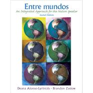 Entre mundos An Integrated Approach for the Native Speaker Plus Spanish Grammar Checker Access Card (one semester) by Alonso-Lyrintzis, Deana; Zaslow, Brandon, 9780133884166
