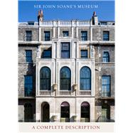 Sir John Soane's Museum by Boucher, Bruce, 9780993204166