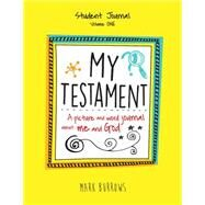 My Testament Student Journal by Burrows, Mark, 9781501824166