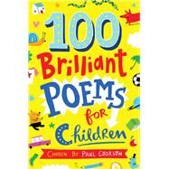 100 Brilliant Poems for Children by Cookson, Paul, 9781509824168