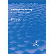 Ethnicity Housing: Accommodating the Differences: Accommodating the Differences by Unknown, 9781138634169
