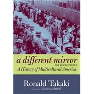 A Different Mirror for Young People by TAKAKI, RONALDSTEFOFF, REBECCA, 9781609804169