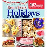 Taste of Home Holidays & Celebrations by Taste of Home, 9781617654169