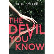 The Devil You Know by Doller, Trish, 9781619634169