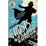 Ghosts of Karnak by MANN, GEORGE, 9781783294169