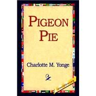 Pigeon Pie by Yonge, Charlotte Mary, 9781421804170