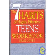 The 7 Habits of Highly Effective Teens Workbook by Covey, Sean, 9781929494170