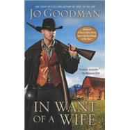 In Want of a Wife by Goodman, Jo, 9780425264171