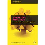 Marketing Analytics by Grigsby, Mike, 9780749474171