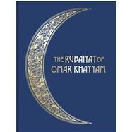 The Rubaiyat of Omar Khayyam by Khayyam, Omar, 9781851244171