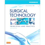 Surgical Technology: Principles and Practice by Fuller, Joanna Kotcher, 9780323354172