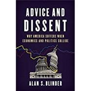 Advice and Dissent by Blinder, Alan S., 9780465094172
