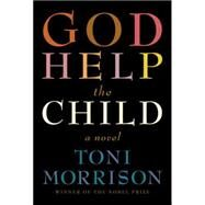 God Help the Child by MORRISON, TONI, 9780307594174
