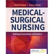 Medical-surgical Nursing: Making Connections to Practice by Hoffman, Janice, 9780803644175