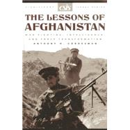 The Lessons of Afghanistan by Cordesman, Anthony H., 9780892064175