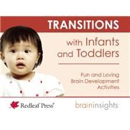 Transitions With Infants and Toddlers by Mcnelis, Deborah, 9781605544175