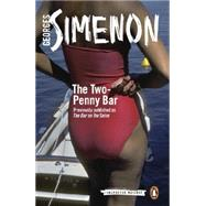 The Two-Penny Bar by Simenon, Georges; Watson, David, 9780141394176