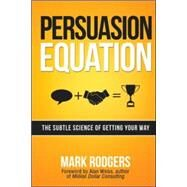 Persuasion Equation by Rodgers, Mark; Weiss, Alan, 9780814434178