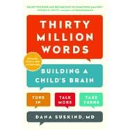 Thirty Million Words by Suskind, Dana, 9781101984178