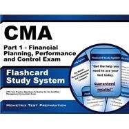 CMA Part 1 - Financial Planning, Performance and Control Exam Flashcard Study System : CMA Test Practice Questions and Review for the Certified Management Accountant Exam by Mometrix Media LLC, 9781609714178