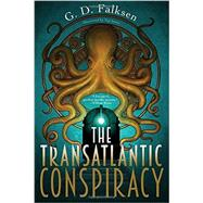 The Transatlantic Conspiracy by FALKSEN, G. D.IWATA, NAT, 9781616954178